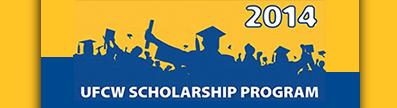2014 UFCW Scholarship Program