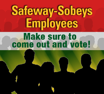 Safeway Sobeys Bargaining VOTE