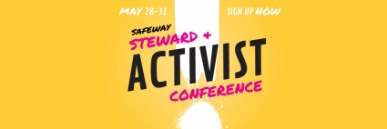 Safeway Steward and Activist Conference