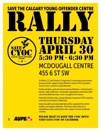 Rally to Save the Calgary Young Offender Centre Save CYOC