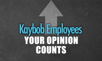 Kaybob Employees Your Opinion Counts