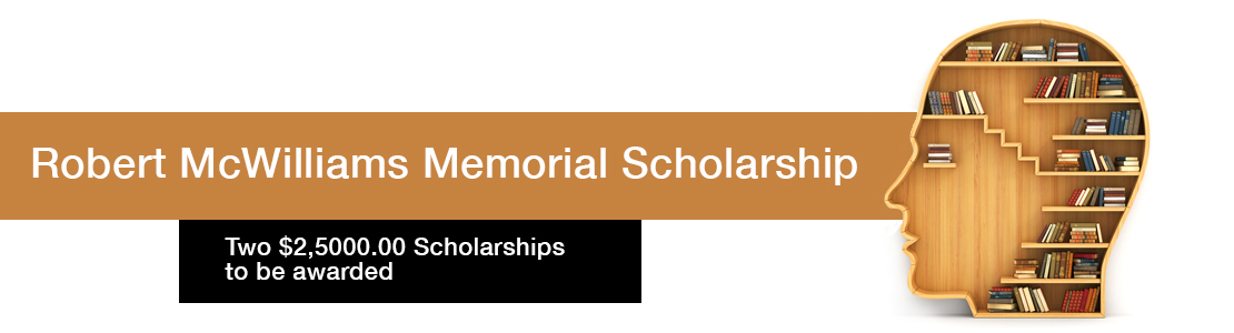 Robert McWilliams Memorial Scholarship
