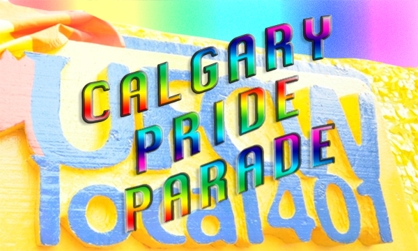 Calgary Pride Parade 2019