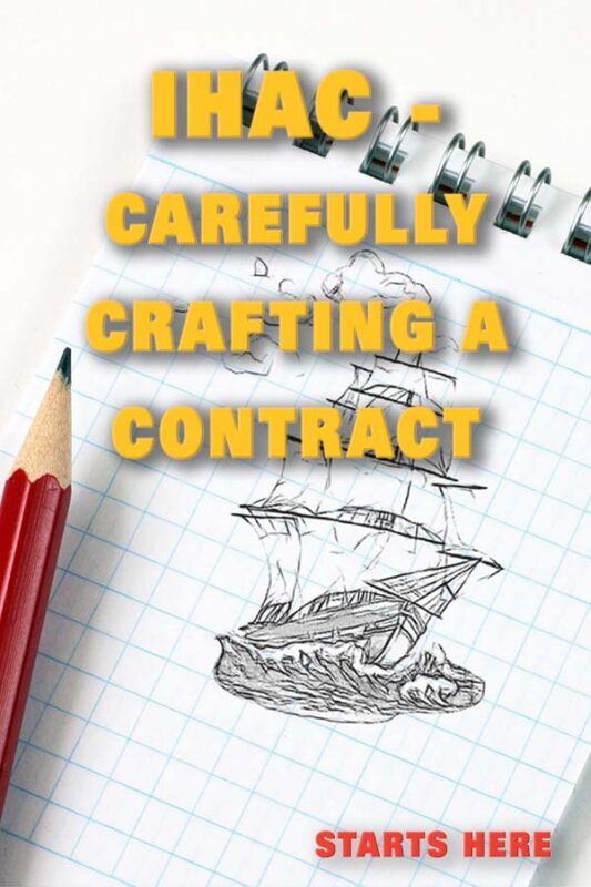 IHAC Carefully Crafting A Contract